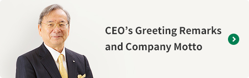 CEO's Greeting Remarks and Company Motto